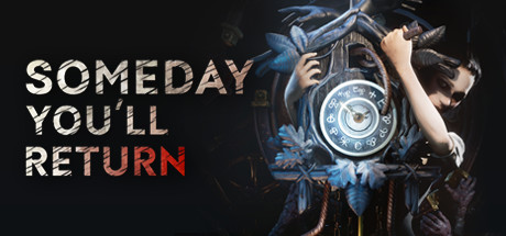 Someday You'll Return Free Download PC Game