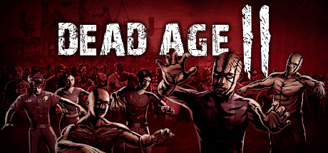 Dead Age 2 Free Download PC Game