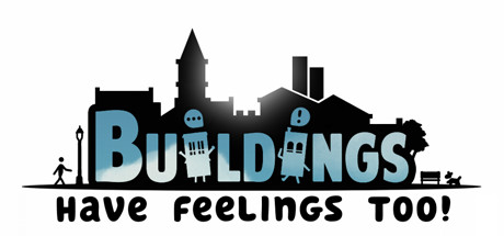 Buildings Have Feelings Too Free Download PC Game