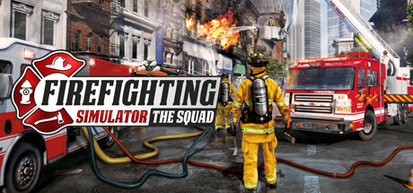 Firefighting Simulator The Squad Free Download PC Game