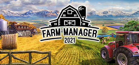 Farm Manager 2021 Free Download PC Game