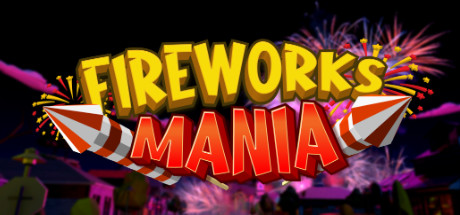 Fireworks Mania An Explosive Simulator Free Download PC Game