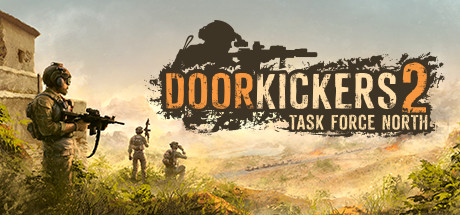 Door Kickers 2 Task Force North Windows Free