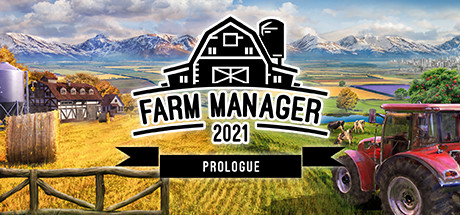 Farm Manager 2021 Prologue Free Download PC Game