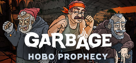 Garbage Hobo Prophecy Free Download PC Game