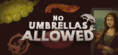 No Umbrellas Allowed Free Download PC Game