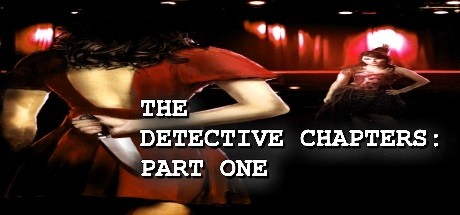The Detective Chapters Part One Free Download PC Game