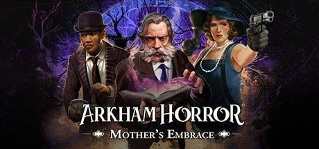 Arkham Horror Mother's Embrace Free Download PC Game