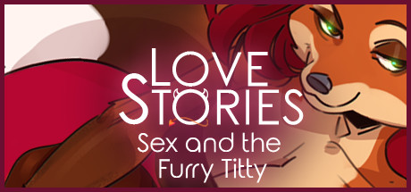 Love Stories Sex And The Furry Titty Free Download PC Game
