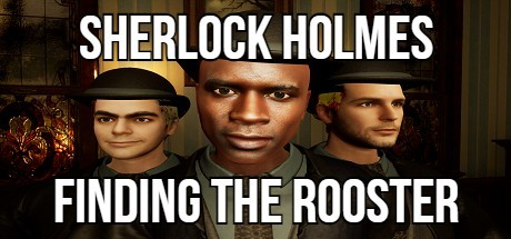 Sherlock Holmes Finding The Rooster Free Download PC Game