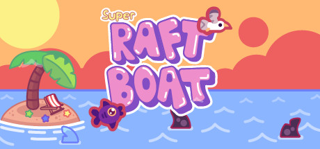 Super Raft Boat Free Download PC Game