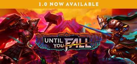 Until You Fall Free Download PC Game